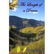 The Length of a Dream by Donetta Garman
