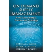 On-Demand Supply Management by Douglas Smock