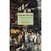 Fighting For Life by S. Josephine Baker