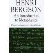 An Introduction to Metaphysics by Henri Bergson
