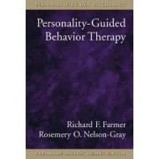 Personality-guided Behavior Therapy by Richard F. Farmer