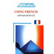 Using French Advanced Level by Anthony Bulger
