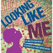 Looking Like Me Library Edition by Myers Walter Dean