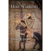 Holy Warriors by Richard W. Kaeuper