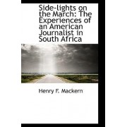 Side-Lights on the March by Henry F Mackern