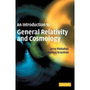 An Introduction to General Relativity and Cosmology by Jerzy Plebanski