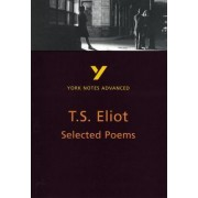 Selected Poems of T. S. Eliot: York Notes Advanced by Michael Herbert