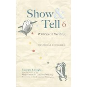 Show & Tell by Unc Wilmington Dept of Creative Writing