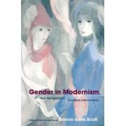Gender in Modernism by Bonnie Kime Scott
