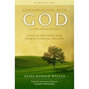 Conversations with God: Living in the World with Honesty, Courage, and Love Bk. 2 by Neale Donald Walsch