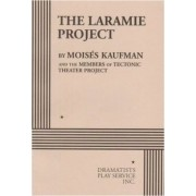 The Laramie Project by Moises Kaufman
