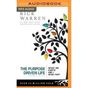 The Purpose Driven Life by Dr Rick Warren D Min