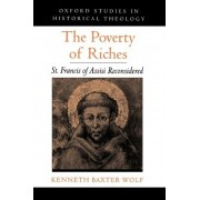 The Poverty of Riches by Kenneth Baxter Wolf