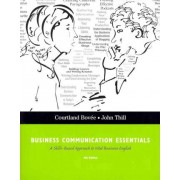 Business Communication Essentials by Courtland L. Bovee