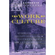 The Work of Culture by Gananath Obeyesekere