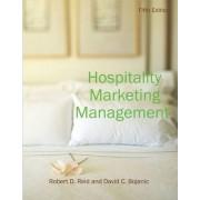Hospitality Marketing Management by Robert D. Reid