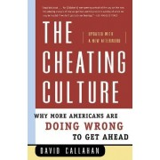 The Cheating Culture by David Callahan PH.D.