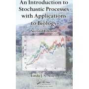 An Introduction to Stochastic Processes with Applications to Biology by Linda J. S. Allen