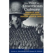 The War in American Culture by Lewis A. Erenberg