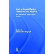 Instructional Design Theories and Models by C.M. Reigeluth