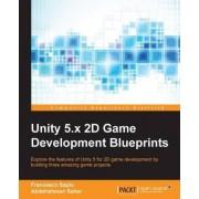 Unity 5.x 2D Game Development Blueprints by Francesco Sapio