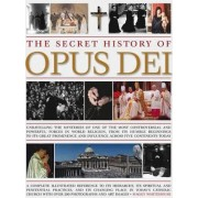 The Secret History of Opus Dei by Maggy Whitehouse