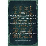 The Multilingual Anthology of American Literature by Marc Shell