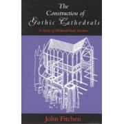 Structure of Gothic Cathedrals by John Fitchen