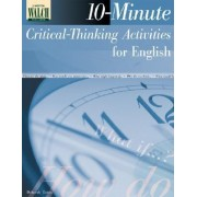10-Minute Critical-Thinking Activities for English by Deborah Eaton