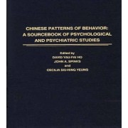 Chinese Patterns of Behavior by David Yau-Fai Ho