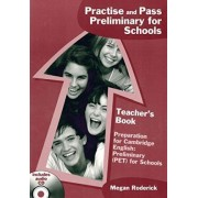 Practise & Pass Pet for Schools: Teachers Book by Megan Roderick