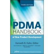 The PDMA Handbook of New Product Development by Kenneth B. Kahn