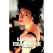 The Lesbian Film Guide by Alison Darren