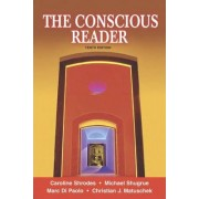 The Conscious Reader by Caroline Shrodes