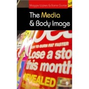 The Media and Body Image by Barrie Gunter