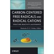 Carbon-Centered Free Radicals and Radical Cations by Malcolm Forbes