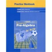 Practice Workbook Pre-Algebra by McDougal Littel