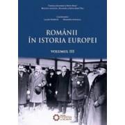 Românii în istoria Europei, vol. III