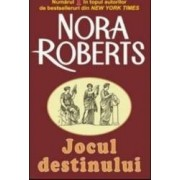 Jocul destinului - Nora Roberts