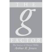 The g Factor by Arthur R. Jensen