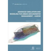 Advanced Simulation and Modeling for Urban Groundwater Management - UGROW by Dubravka Pokrajac