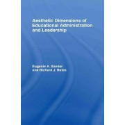 The Aesthetic Dimensions of Educational Administration and Leadership by Eugenie A. Samier
