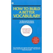 How to Build a Better Vocabulary by M. Nurnberg