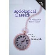 Sociological Classics by David Kauzlarich
