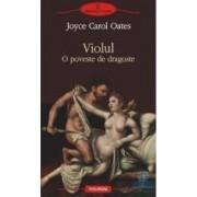 Violul. O poveste de dragoste - Joyce Carol Oates
