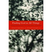 Finding God in All Things by Mark Bosco