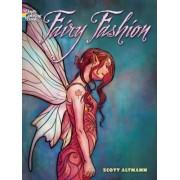 Fairy Fashion by Scott Altmann