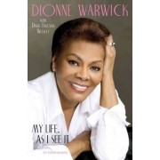 My Life as I See it by Dionne Warwick