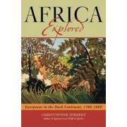 Africa Explored by Christopher Hibbert