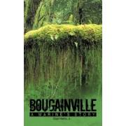 Bougainville by Doan Helms Jr.